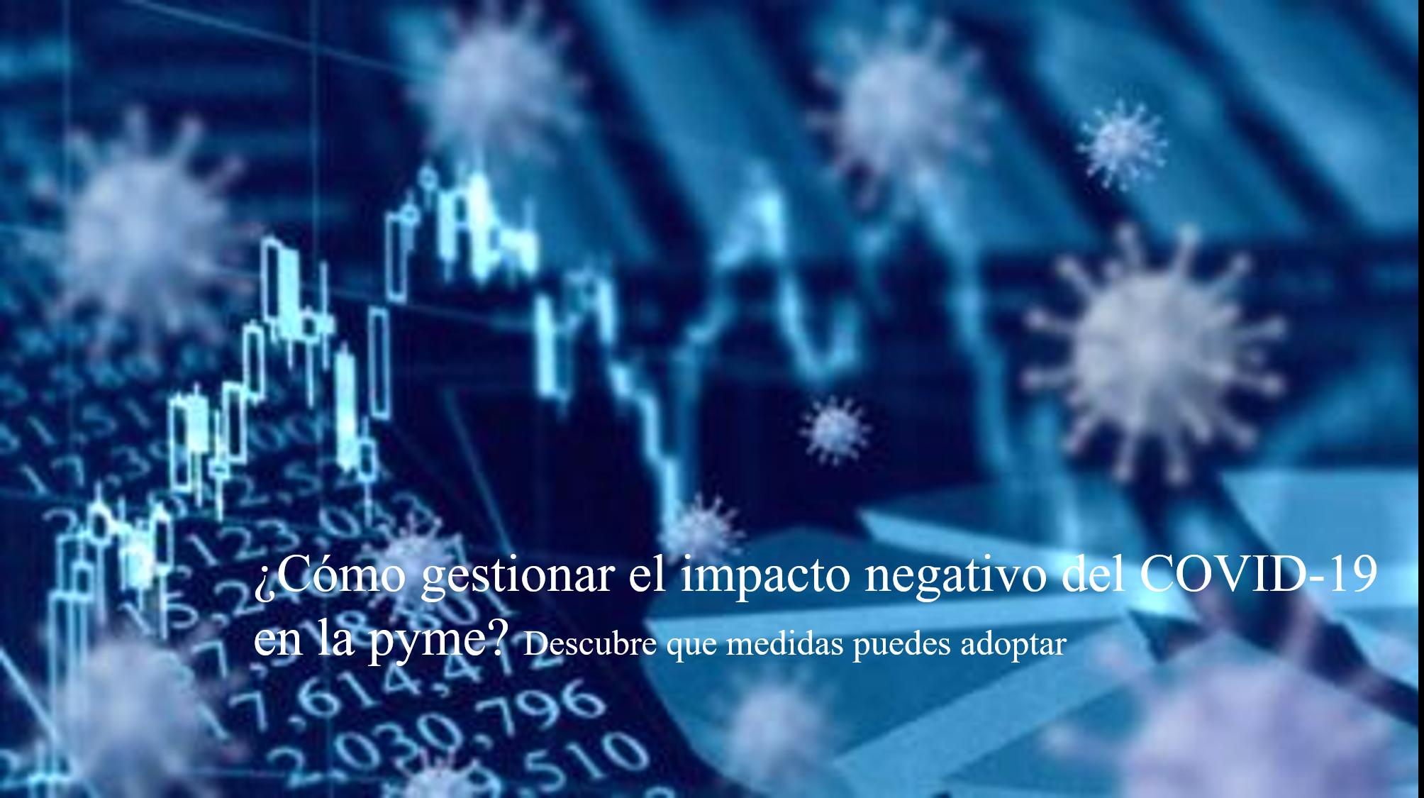 post. como gestionar el impacto negativo del covid 19